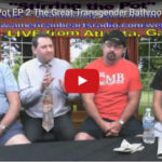 Stirring the Pot Episode 2: The Great Transgender Bathroom Debate