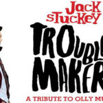 Jack Stuckey TROUBLEMAKER: A Tribute to Olly Murs