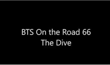 BTS On The Road 66: The Dive