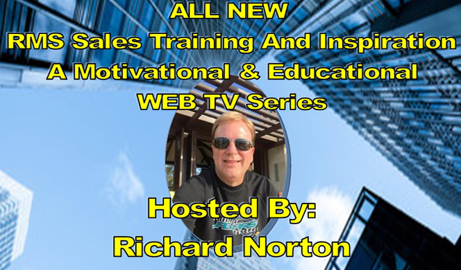 RMS Sales Training and Inspiration with Richard Norton