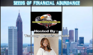 Seeds of Financial Abundance with Tammy Dennis-Arnold