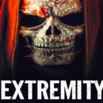 "Experience an Extreme Haunt in the Upcoming Film ""Extremity"""