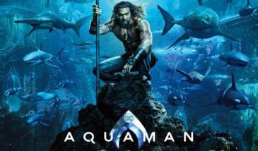 Aquaman – Movie Review